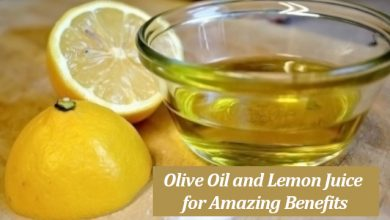 Photo of Mix Olive Oil and Lemon Juice for Amazing Benefits