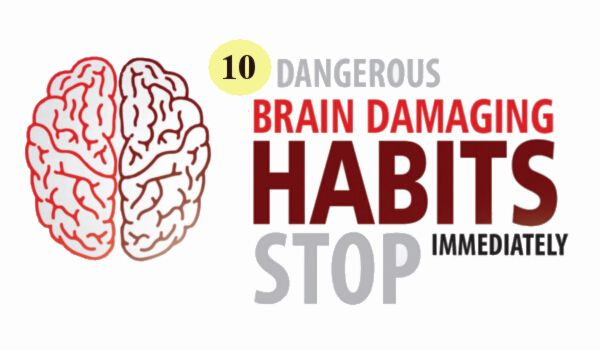 Photo of 10 Biggest Brain Damaging Habits That You Must Avoid