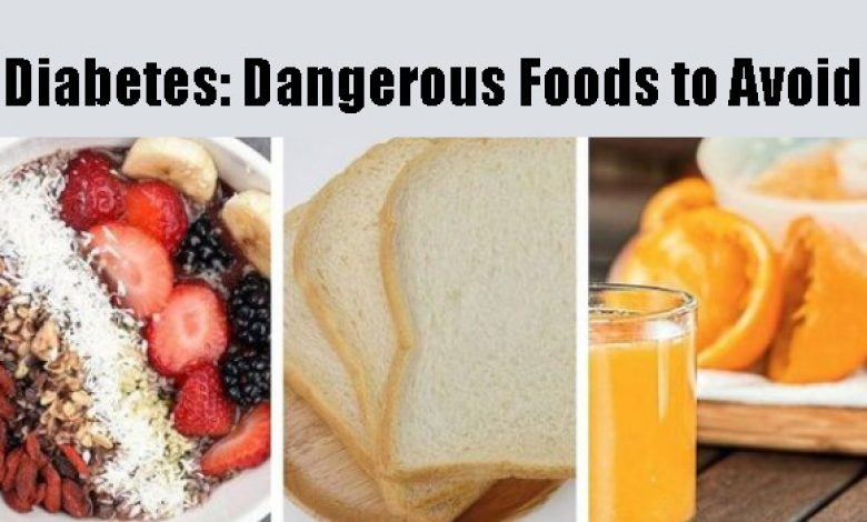 Dangerous Foods to Avoid with Diabetes