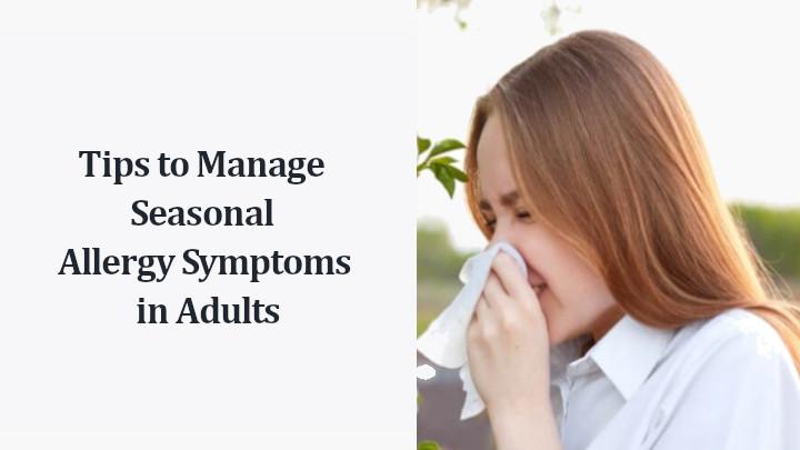 Seasonal Allergy Symptoms in Adults