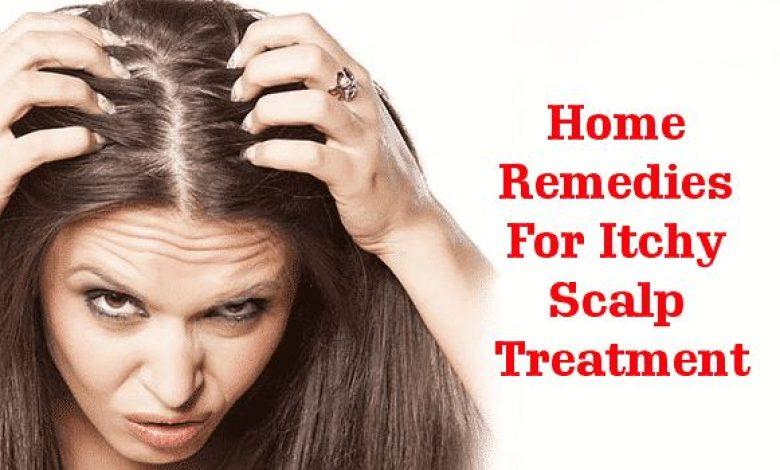 Home Remedies for Itchy Scalp Treatment