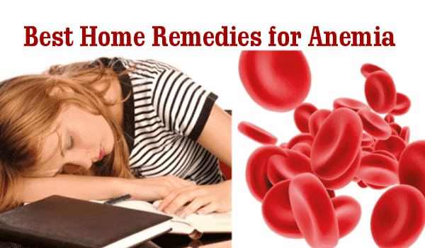 Anemia Symptoms: 10 Best Home Remedies for Anemia