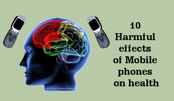 10 Harmful Effects Of Mobile Phones
