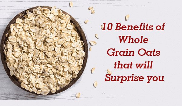 Photo of 10 Benefits of Whole Grain Oats that will Surprise you