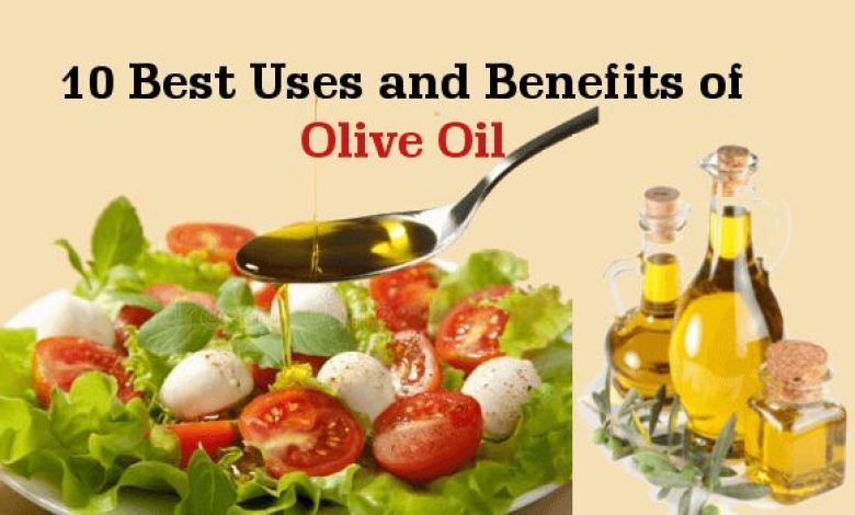 10 Best Uses and Benefits of Olive Oil You Must Know