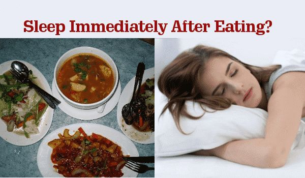 Photo of Why Should You Not to Sleep Immediately After Eating?