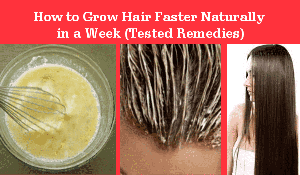How to Grow Hair Faster Naturally in a Week