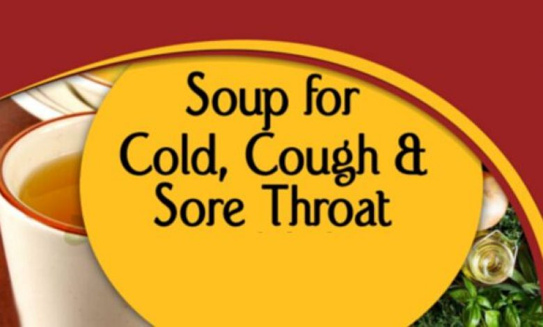 Golden Soup Recipe for Treating Common Cold, Cough and Sore Throat