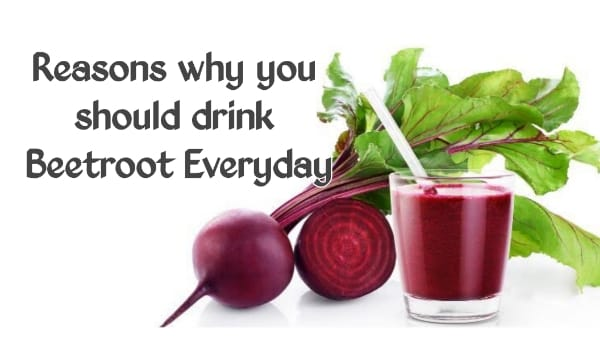 11 Reasons why you should Drink Beetroot Everyday!