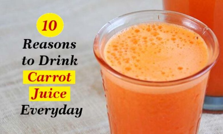 Reasons to Drink Carrot Juice Everyday