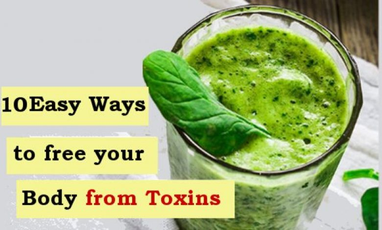 How to Remove Toxins from your Body at Home quickly and naturally