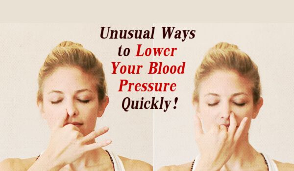 Really Unusual Ways to Lower Your Blood Pressure Quickly