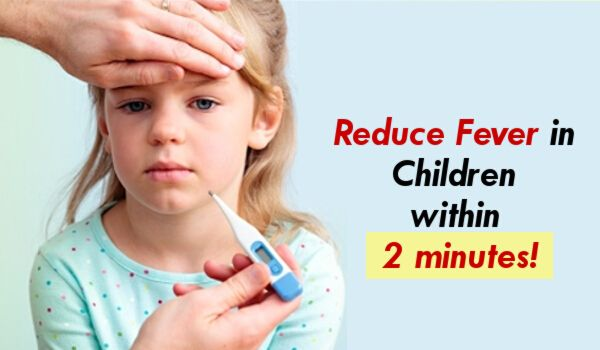 How to Reduce Fever in Children within 2 minutes!