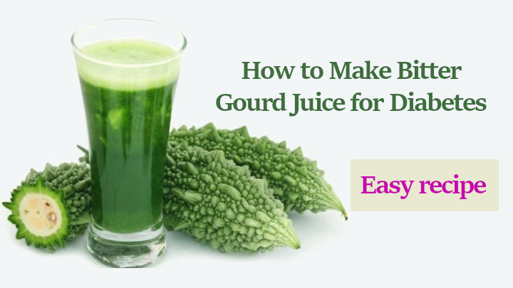How to Make Bitter Gourd Juice for Diabetes