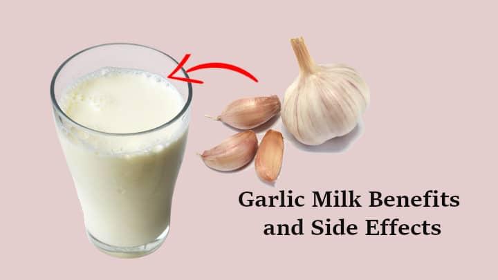 Garlic Milk Benefits and Side Effects