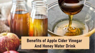 Benefits of Apple Cider Vinegar And Honey
