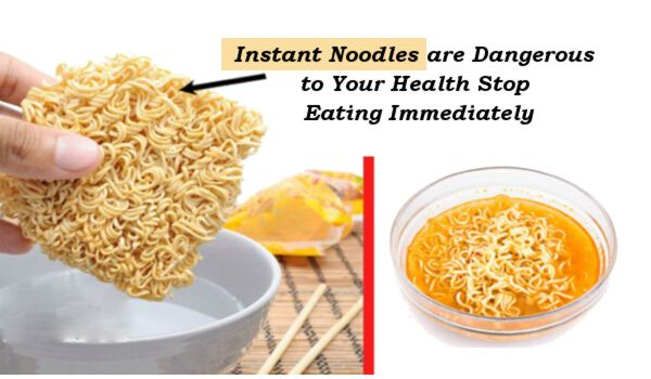 Warning: Instant Noodles are Dangerous to Your Health Stop Eating Immediately