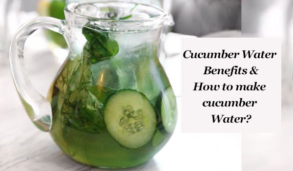 10 Surprising Benefits of Cucumber Water and How to Make It