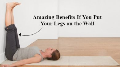 Photo of Legs up the Wall: Amazing Benefits If You Put Your Legs on the Wall