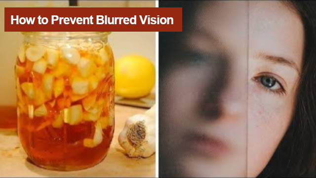 How to Prevent Blurred Vision