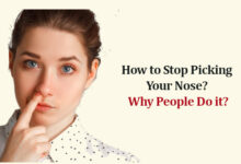 Photo of How to Stop Picking Your Nose? Why People Do it?