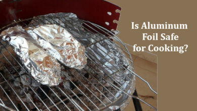Photo of Is Aluminum Foil Safe? Top 5 Dangers of Cooking with Aluminum Foil