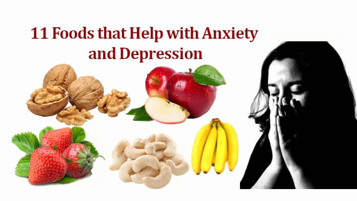 Foods that Help with Anxiety and Depression