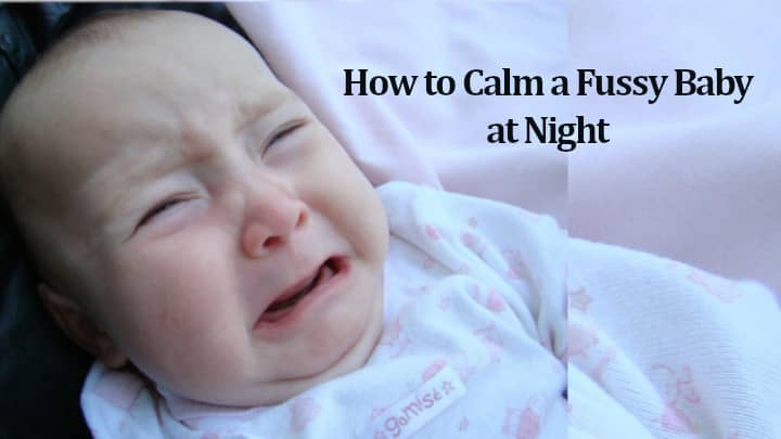 How to Calm a Fussy Baby at Night