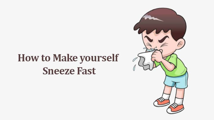 How to Make yourself Sneeze Fast