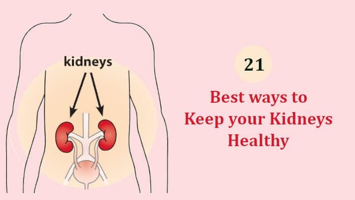 Best ways to Keep your Kidneys Healthy